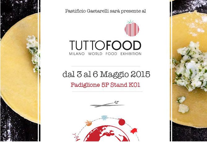 Gaetarelli al TuttoFood 2015